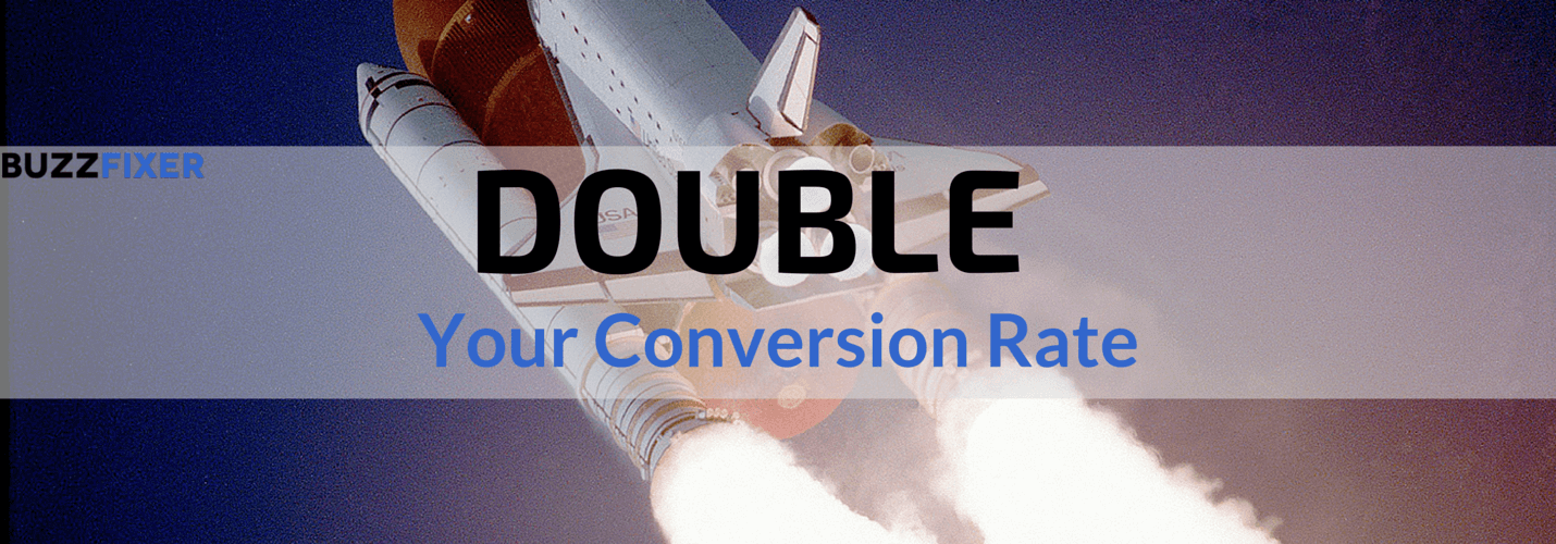 Double your conversion rate in an hour (Case Study)