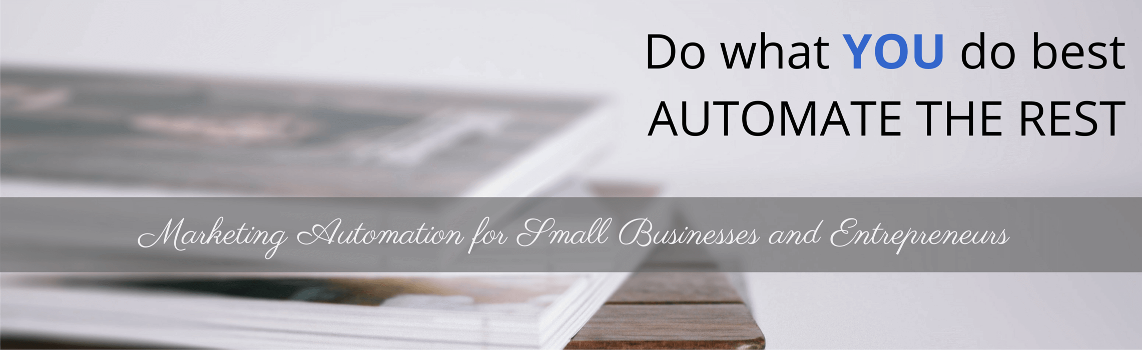 marketing automation for small businesses and solopreneurs