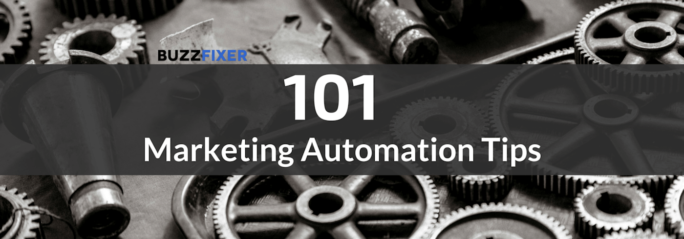 101 Awesome Marketing Automation Tips to Implement Today