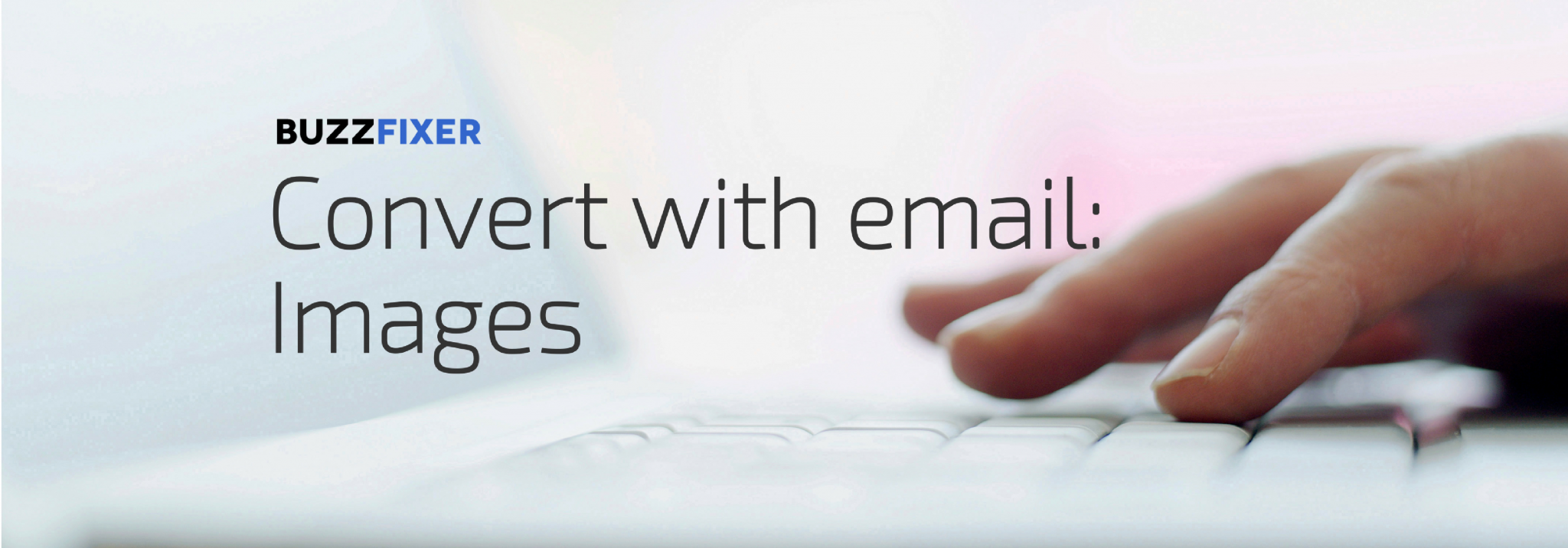 Emails that Convert: Image Trick to Immediately Increase Engagement