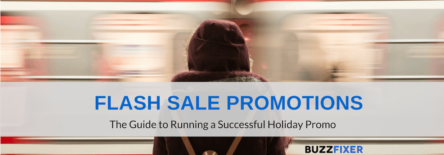 Flash Sale Promotions for the Holiday Season