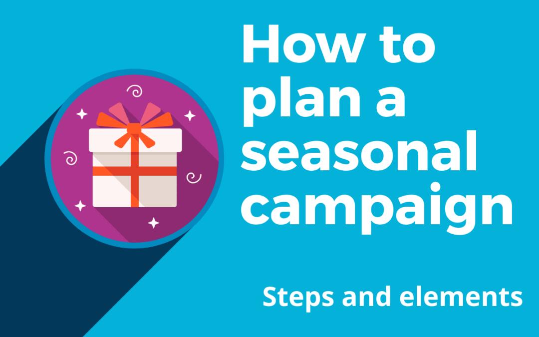 How do you plan a seasonal marketing promotion?